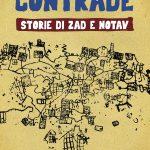 contrade storie di ZAD e NOTAV